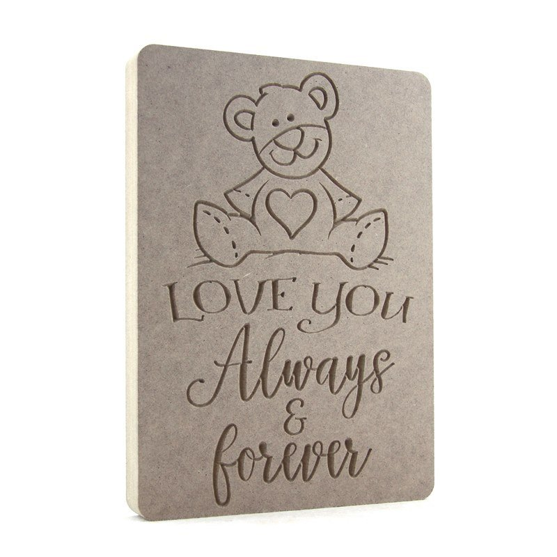 Love you Always & Forever Bear Plaque