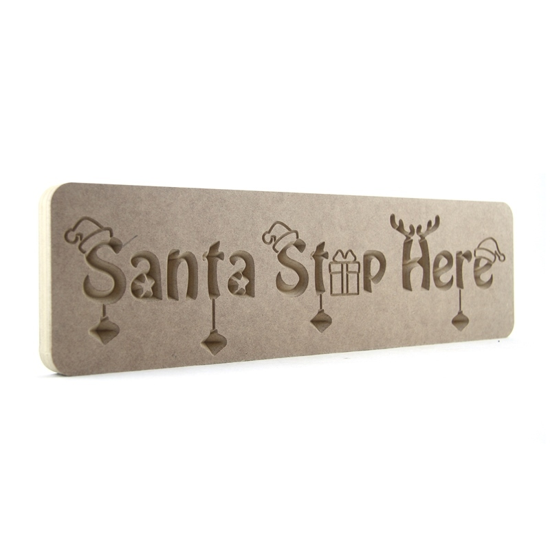 Christmas Themed Santa Stop Here Plaque