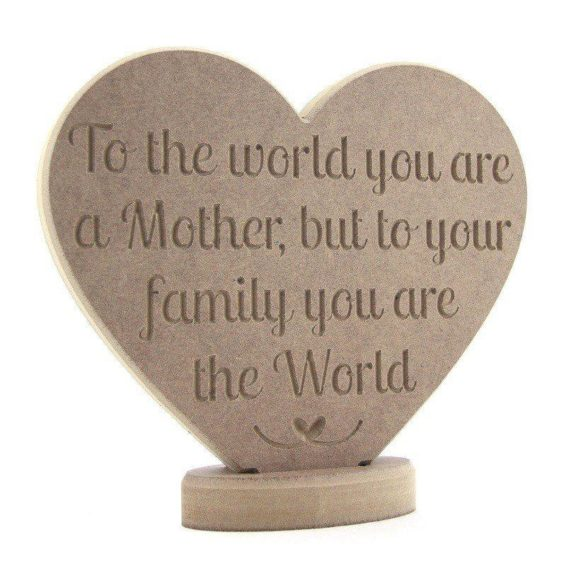 To the world you are a mother...