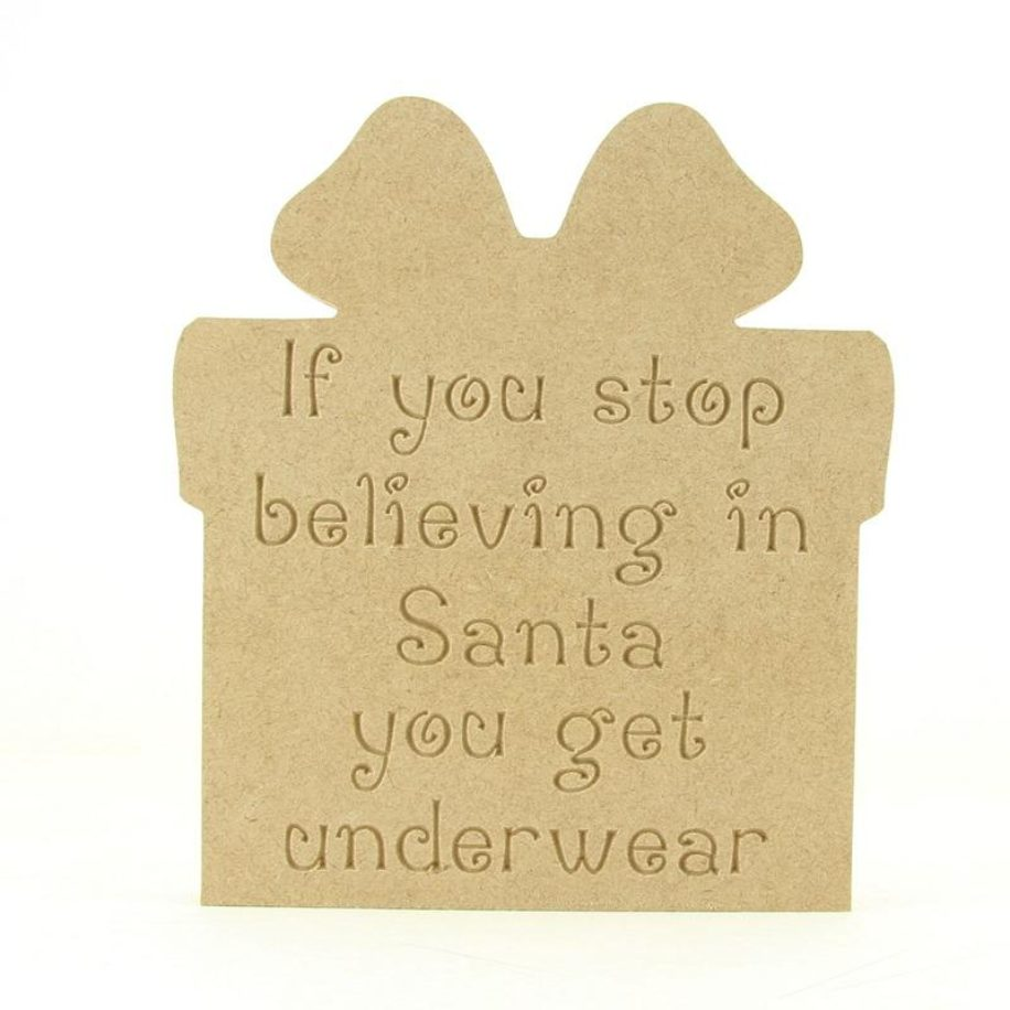 Gift Shaped 'If you stop believing...' Plaque