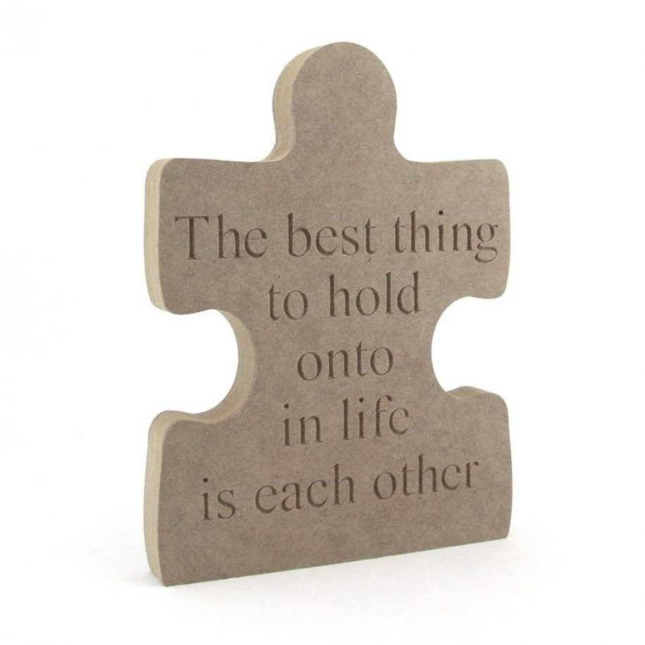 Puzzle Piece - 'The best thing to hold...'.
