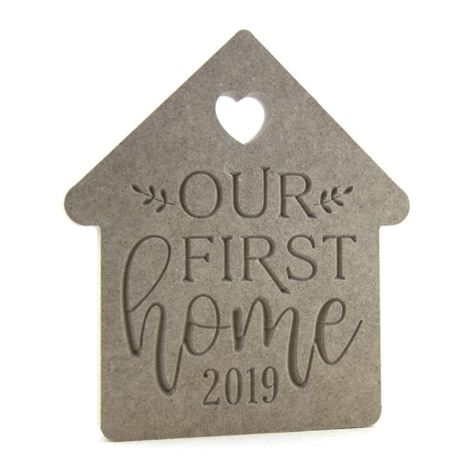 Our First Home Plaque