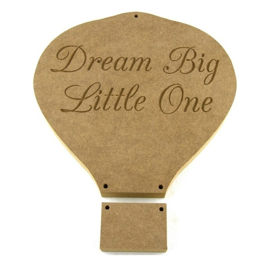 Balloon 'Dream Big Little One'.
