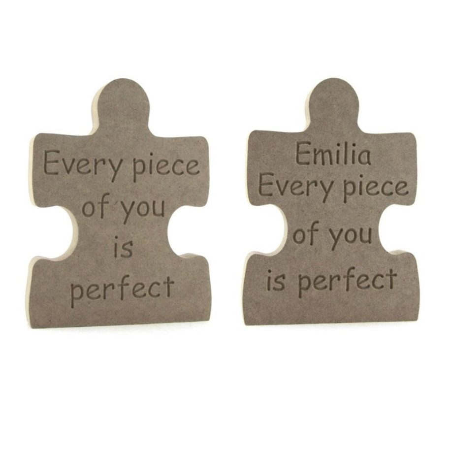 Every Piece of you is perfect. Puzzle Piece