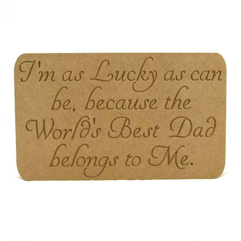 I'm as Lucky Plaque (Dads)