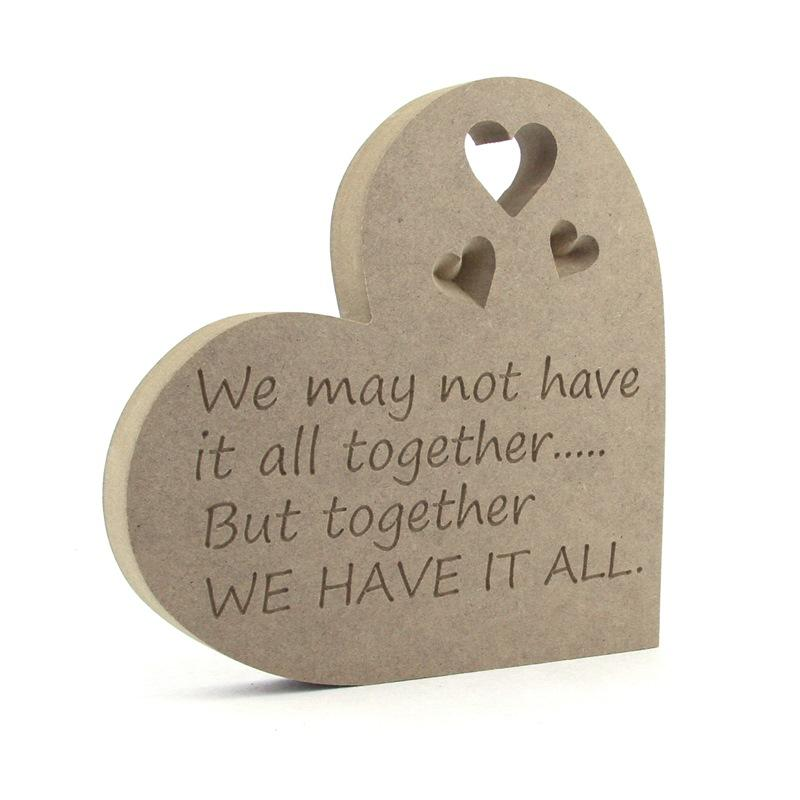 Heart Plaque 'We may not have it all..'